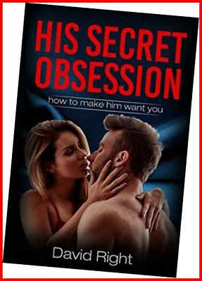 £8.13 • Buy His Secret Obsession How To Make Him Want You For Woman