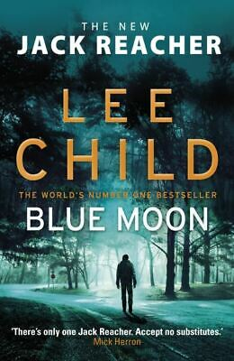 £3.08 • Buy A Jack Reacher Thriller: Blue Moon By Lee Child (Hardback) Fast And FREE P & P