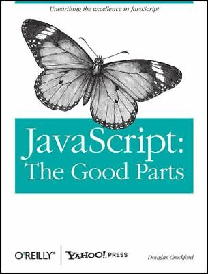 £3.74 • Buy JavaScript: The Good Parts By Douglas Crockford (Paperback) Fast And FREE P & P