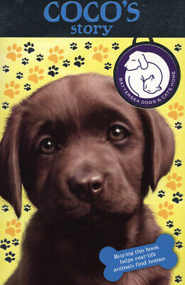 Battersea Dogs & Cats Home Series: Coco's Story By Sarah Hawkins Sharon Rentta • 3.31£