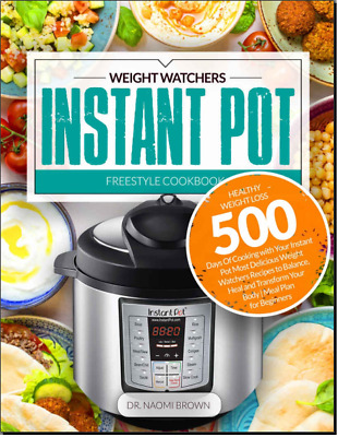 $2.50 • Buy 500 Weight Watchers Instant Pot Freestyle Cookbook  Healthy  At Home