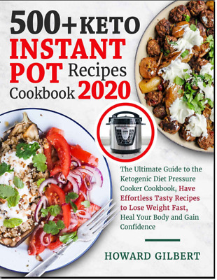 $2.50 • Buy 500+ Keto Instant Pot Recipes Cookbook 2020  The Ultimate Guide  At Home