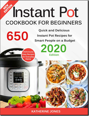 $2.80 • Buy Instant Pot Cookbook For Beginners  650 Quick And Delicious At Home