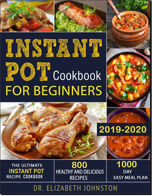 $2.13 • Buy Instant Pot Cookbook For Beginners 2019-2020 At Home