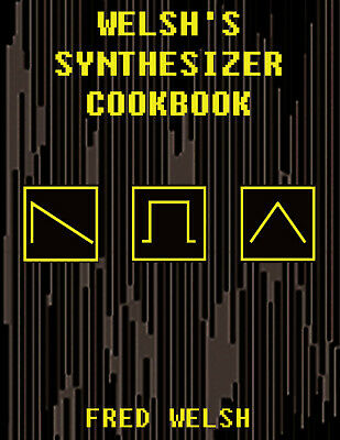 AU34.55 • Buy Welsh's Synthesizer Cookbook Patches For Moog Matriarch Voyager Little Phatty