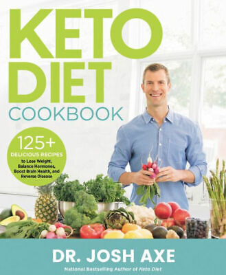 $12.99 • Buy Keto Diet Cookbook: 125+ Delicious Recipes To Lose Weight, Balance Hormones, Boo