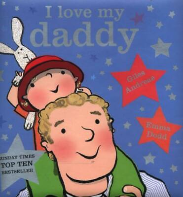I Love My Daddy By Giles Andreae (Board Book) Expertly Refurbished Product • 3.60£