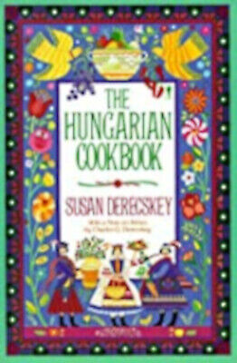 The Hungarian Cookbook: Pleasures Of Hungarian Foods And Wines, Excellent, Derec • 9.99£