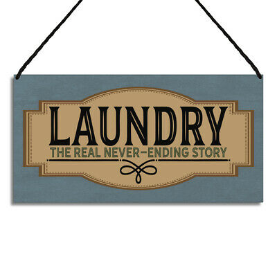 Laundry Room Sign The Real Never Ending Story Kitchen Plaque GA030 • 6.49£