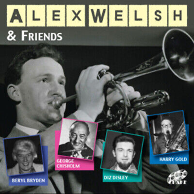 Alex Welsh And His Band : Alex Welsh & Friends CD (2011) FREE Shipping, Save £s • 4.48£