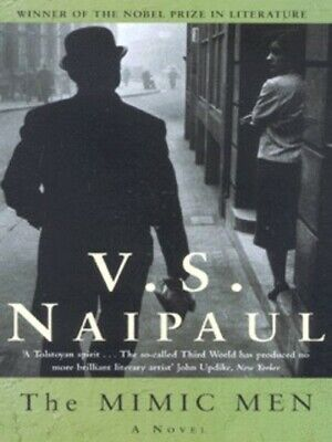 £2.01 • Buy The Mimic Men By V. S. Naipaul (Paperback) Highly Rated EBay Seller Great Prices