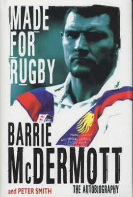£3.16 • Buy Made For Rugby: The Autobiography By Barrie McDermott (Hardback) Amazing Value