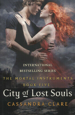 The Mortal Instruments: City Of Lost Souls By Cassandra Clare (Paperback) • 3.46£