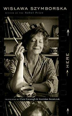 Here By Wislawa Szymborska Paperback NEW Book • 12.46£