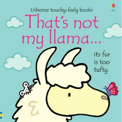 £2.76 • Buy Usborne Touchy-feely Books: That's Not My Llama...: Its Fur Is Too Fluffy By