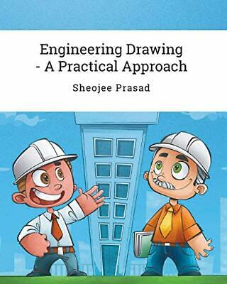 £18.57 • Buy Engineering Drawing - A Practical Approach, Prasad, Sheojee 9780648518358 New,,