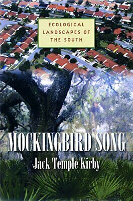 £41.95 • Buy Mockingbird Song: Ecological Landscapes Of The South By Kirby, Temple New,,