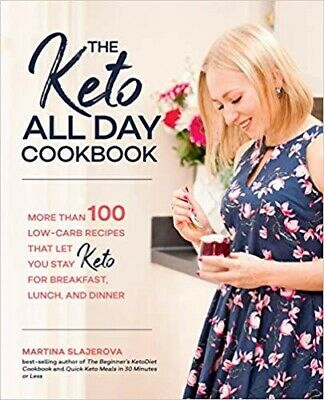$1.59 • Buy The Keto All Day Cookbook: More Than 100 Low-Carb Recipes That Let You Stay Keto