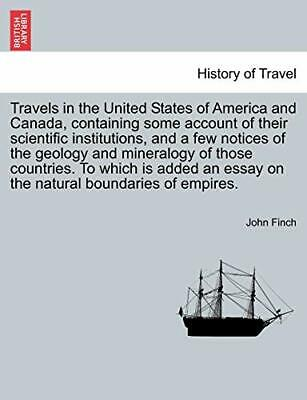 Travels In The United States Of America And Can, Finch, John,, • 23.32£