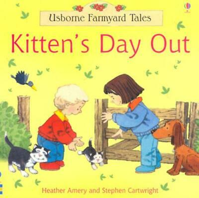 £2.05 • Buy Usborne Farmyard Tales: Kitten's Day Out By Heather Amery Stephen Cartwright