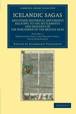 Icelandic Sagas And Other Historical Documents . Vigfusson.# • 39.52£