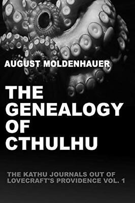 The Genealogy Of Cthulhu. Moldenahuer, August 9781329935389 Free Shipping.# • 14.56£