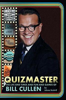 AU44.62 • Buy Quizmaster: The Life And Times And Fun And Games Of Bill Cullen. Nedeff, Adam.#