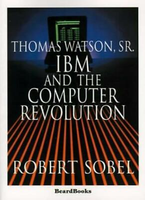 Thomas Watson, Sr.: IBM And The Computer Revolution.by Sobel, Robert New.# • 28.21£