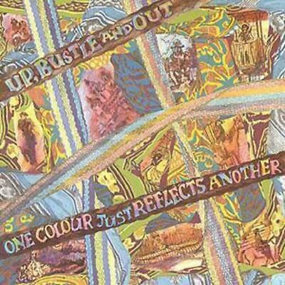 Up, Bustle And Out : 'One Colour Just Reflects Another' CD (1996) Amazing Value • 2.93£