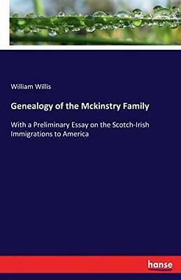 Genealogy Of The Mckinstry Family. Willis, William 9783337404314 New.# • 14.60£