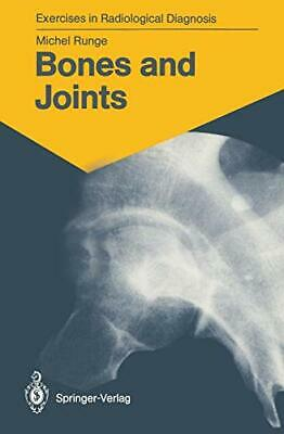 Bones And Joints: 170 Radiological Exercises Fo. Runge, Michel.# • 62.73£