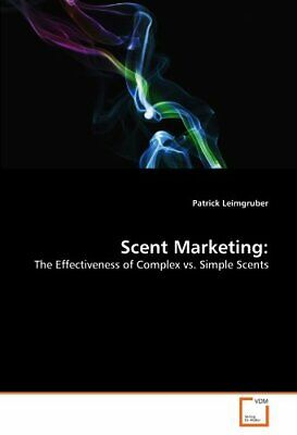 Scent Marketing:.by Leimgruber, Patrick  New 9783639314472 Fast Free Shipping.# • 44.37£
