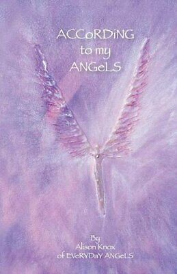 $ CDN27.87 • Buy According To My Angels.by Knox, Alison  New 9781504343916 Fast Free Shipping.#