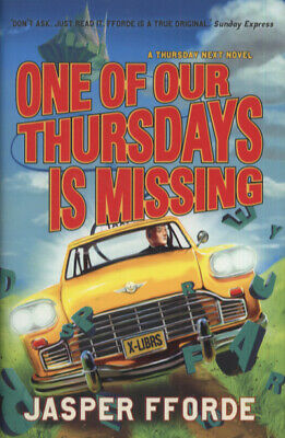 £3.33 • Buy The Thursday Next Series: One Of Our Thursdays Is Missing By Jasper Fforde