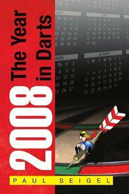 £14.79 • Buy 2008 The Year In Darts.by Seigel, Paul  New 9781453513231 Fast Free Shipping.#