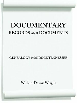 Documentary Records And Documents: Genealogy In. Wright, Dennis.# • 16.64£