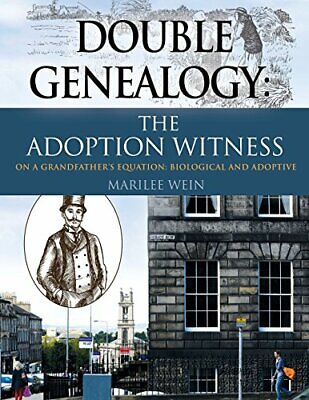DOUBLE GENEALOGY: The ADOPTION WITNESS. Wein, Marilee 9781634928281 New.# • 16.50£