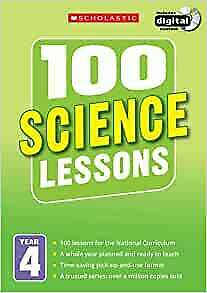 100 Science Lessons For The National Curriculum For Teaching Ages 8-9 (Year 4).  • 10.99£