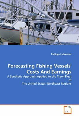 £53.68 • Buy Forecasting Fishing Vessels' Costs And Earnings. Lallemand, Philippe.#*=