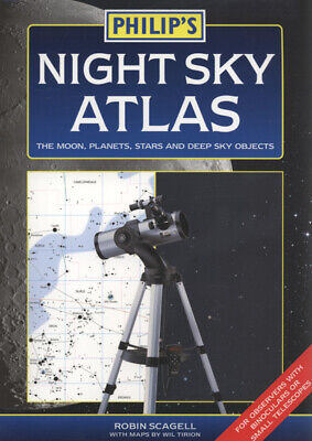 Philip's Night Sky Atlas By Robin Scagell Wil Tirion (Paperback / Softback) • 10.51£