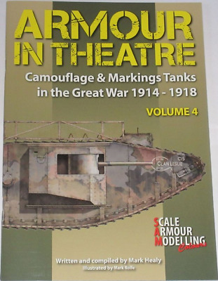 £19.99 • Buy TANKS HISTORY WW1 Camouflage Markings First World War NEW Armour Theatre Vol 4