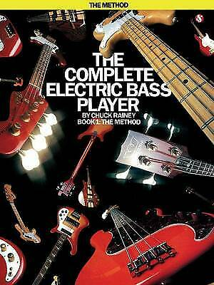 £5.48 • Buy The Complete Electric Bass Player - Book 1: The Method By Chuck Rainey