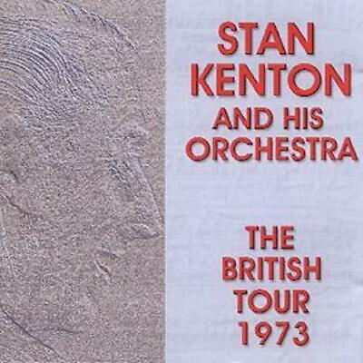 Stan Kenton And His Orchestra : The British Tour 1973 CD (1999) Amazing Value • 4.29£