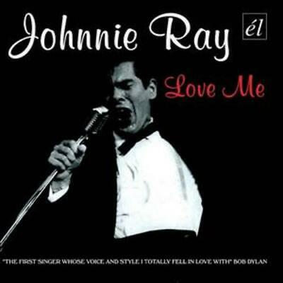 Johnnie Ray : Love Me CD (2006) Value Guaranteed From EBay's Biggest Seller! • 2.74£
