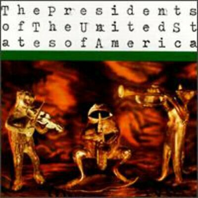 Presidents Of The United State : The Presidents Of The United States Of A CD • 2.34£