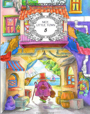 Nice Little Town Adult 8 Colouring Book Quaint Cute Animals Whimsy Fairy Tale • 6.99£
