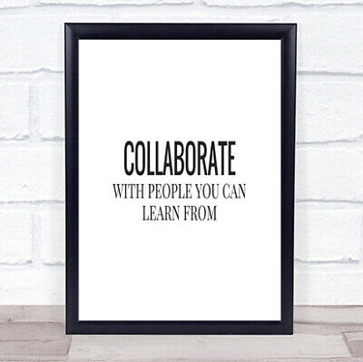 £19.95 • Buy Collaborate Quote Print Poster Typography Word Art Picture