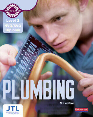Heinemann Work-based Learning: Level 2 Plumbing: NVQ/SVQ And Diploma By JTL • 12.99£
