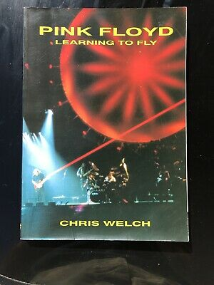 Pink Floyd : Learning To Fly By Chris Welch (1994, Paperback) • 5£