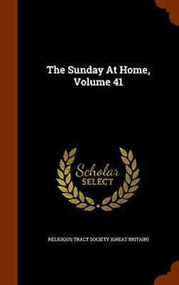 The Sunday At Home, Volume 41. Britain) New 9781343843011 Fast Free Shipping<| • 43.81£